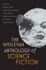 9780819569554 : the-wesleyan-anthology-of-science-fiction-evans-csicsery-ronay-gordon