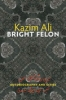 9780819569936 : bright-felon-ali
