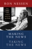9780819571571 : making-the-news-taking-the-news-nessen