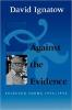 9780819572585 : against-the-evidence-ignatow