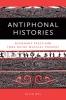 9780819574794 : antiphonal-histories-byl