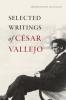 9780819574848 : selected-writings-of-cesar-vallejo-vallejo-mulligan
