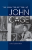 9780819575920 : the-selected-letters-of-john-cage-cage-kuhn