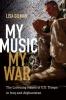 9780819576002 : my-music-my-war-gilman