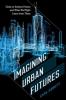 9780819576712 : imagining-urban-futures-abbott