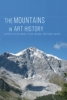 9780819577290 : the-mountains-in-art-history-mark-helman-snyder
