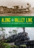 9780819577382 : along-the-valley-line-miller