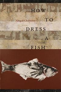 9780819578488 : how-to-dress-a-fish-chabitnoy-chabitnoy