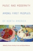 9780819578648 : music-and-modernity-among-first-peoples-of-north-america-levine-robinson