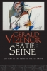 9780819579348 : satie-on-the-seine-vizenor