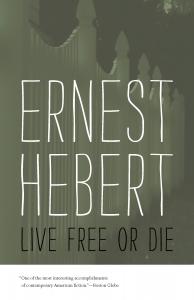9780819580030 : live-free-or-die-hebert