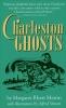 9780872490918 : charleston-ghosts-martin-martin