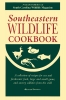 9780872496590 : southeastern-wildlife-cookbook-preservation-society-of-charleston