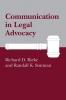 9780872496811 : communication-in-legal-advocacy-rieke-stutman