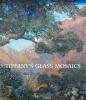 9780872902145 : tiffanys-glass-mosaics-conway-parrott