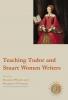 9780873523462 : teaching-tudor-and-stuart-women-writers-woods-hannay