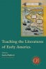 9780873523585 : teaching-the-literatures-of-early-america-mulford