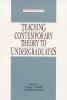 9780873523684 : teaching-contemporary-theory-to-undergraduates-sadoff-cain