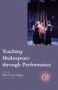 9780873523721 : teaching-shakespeare-through-performance-riggio-bevington-berger