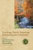 9780873528108 : teaching-north-american-environmental-literature-christensen-long-waage