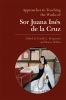 9780873528160 : approaches-to-teaching-the-works-of-sor-juana-ines-de-la-cruz-bergmann-schlau