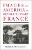 9780878404971 : images-of-america-in-revolutionary-france-morris