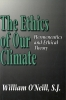 9780878405657 : the-ethics-of-our-climate-oneill