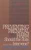 9780878406005 : preventing-prenatal-harm-2nd-edition-mathieu
