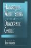 9780878406258 : hazardous-waste-siting-and-democratic-choice-munton