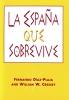 9780878406319 : la-espana-que-sobrevive-diaz-plaja-cressey