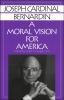 9780878406760 : a-moral-vision-for-america-bernardin-langan