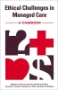 9780878407194 : ethical-challenges-in-managed-care-gervais-priester-otte
