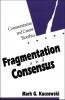 9780878407545 : fragmentation-and-consensus-kuczewski