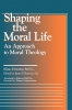 9780878407910 : shaping-the-moral-life-demmer-dell-oro