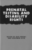 9780878408047 : prenatal-testing-and-disability-rights-parens-asch