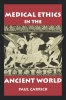 9780878408498 : medical-ethics-in-the-ancient-world-carrick