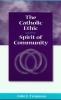 9780878408900 : the-catholic-ethic-and-the-spirit-of-community-tropman