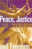 9780888643391 : peace-justice-and-freedom-bhatia-oneill-gall