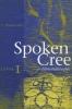 9780888643476 : spoken-cree-level-i-ellis