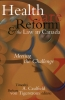 9780888643667 : health-care-reform-and-the-law-in-canada-caulfield-von-tigerstrom