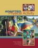 9780888643759 : adapted-physical-activity-steadward-wheeler-watkinson