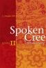 9780888643964 : spoken-cree-level-ii-ellis