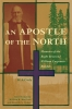 9780888644008 : an-apostle-of-the-north-cody-morrison-coates