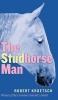 9780888644251 : the-studhorse-man-kroetsch-van-herk