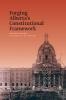 9780888644572 : forging-albertas-constitutional-framework-connors-law