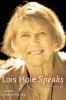 9780888644886 : lois-hole-speaks-hole-lisac-edwards