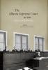 9780888644930 : the-alberta-supreme-court-at-100-swainger