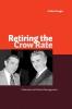 9780888645135 : retiring-the-crow-rate-kroeger-fraser