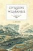 9780888645463 : civilizing-the-wilderness-den-otter-den-otter