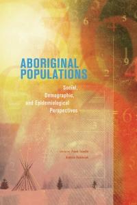 9780888646255 : aboriginal-populations-trovato-romaniuk-andersen